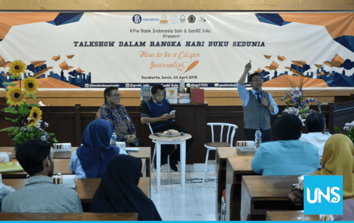 World Book Day, UNS Library Cooperates with Bank Indonesia Solo to Hold Journalism Talk Show under the theme