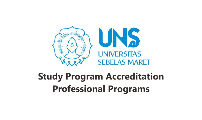 Akreditasi Program Studi di Program Profesi UNS