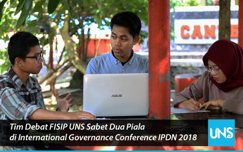 Tim Debat FISIP UNS Sabet Dua Piala di International Governance Conference IPDN 2018