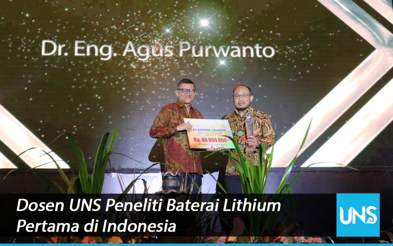 Dosen Teknik Kimia UNS Peneliti Baterai Lithium Pertama Indonesia