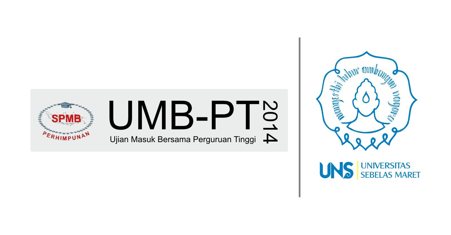 Informasi UMB-PT 2014 - Universitas Sebelas Maret