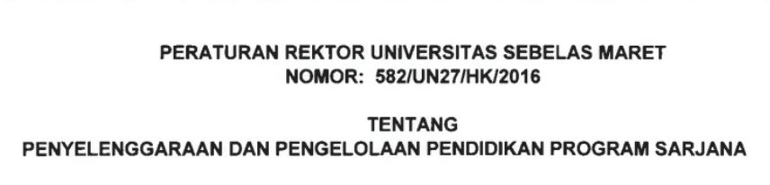 peraturan rektor uns nomor 582/UN27/HK/2016